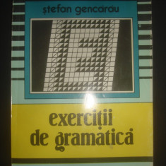STEFAN GENCARAU - EXERCITII DE GRAMATICA - Culegere Romana