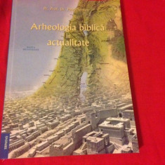 Pr. Petre Semen, ARHEOLOGIA BIBLICĂ ÎN ACTUALITATE