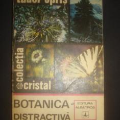 TUDOR OPRIS - BOTANICA DISTRACTIVA