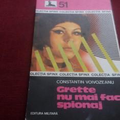 CONSTANTIN VOIVOZEANU - GRETTE NU MAI FACE SPIONAJ