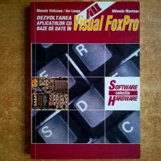 M. Velicanu, I. Lungu, M. Muntean - Dezvoltarea aplicatiilor cu baze de date in Visual FoxPro