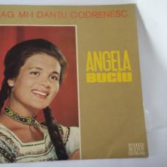 ANGELA BUCIU -DRAG MI-I DANTUL CODRENESC, VINIL FARA ZGARIETURI . - Muzica Populara electrecord