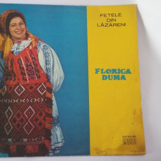 FLORICA DUMA - FETELE DIN LAZARENI, VINIL FARA ZGARIETURI . - Muzica Populara electrecord