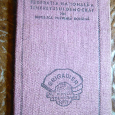 Legitimatie Fed.Nationala a Tineretului Democrat - Brigadier 1948 - Diploma/Certificat