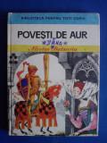 Povesti de aur - Nicolae Batzaria / R7P1F, Alta editura