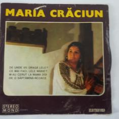 MARIA CRACIUN, VINIL FARA ZGARIETURI . - Muzica Populara electrecord