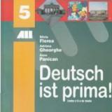 Deutsch ist prima. Manual pentru clasa aV a de Silvia Florea - Manual scolar, Clasa 5, Limbi straine