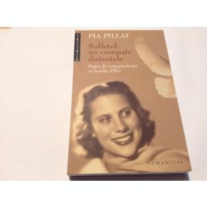 Pia Pillat - Sufletul nu cunoaste distantele,RF12/4