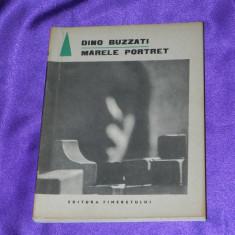 Dino Buzzati - Marele portret (f0365 - Carte SF