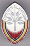 Insigna Pionieri - Prieten al Naturii   Aluminiu