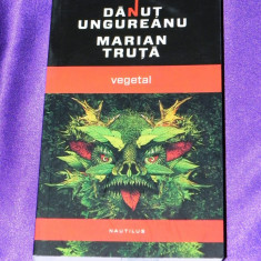 Vegetal - Danut Ungureanu, Marian Truta (f1012 - Carte SF