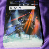 Greg Bear - Eon. Noua. sigilata (f5009 - Carte SF