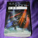 Greg Bear - Eon. Noua. sigilata (f5008 - Carte SF