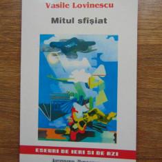 Mitul sfasiat - Vasile Lovinescu (1999) - Carte Filosofie