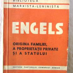 """""""ORIGINEA FAMILIEI, A PROPRIETATII PRIVATE SI A STATULUI"""", Engels, 1948 - Carte Politica"""