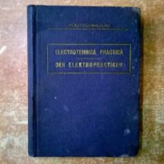 Electrotehnica practica {1937} - Carti Electrotehnica