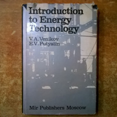 V. A. Venikov, E. V. Putyatin - Introduction to Energy Technology