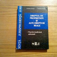 DREPTUL DE PROPRIETATE SI ALTE DREPTIRI REALE - C. Turianu - All Beck, 1998 - Carte Jurisprudenta
