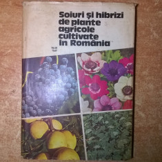 Soiuri si hibrizi de plante agricole cultivate in Romania, vol. III - Carti Agronomie