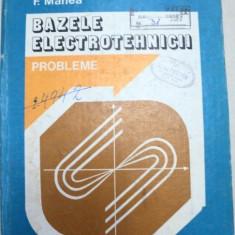 BAZELE ELECTROTEHNICII, PROBLEME, ALGORITMI, PROGRAME, BUCURESTI 1980 - Carti Mecanica