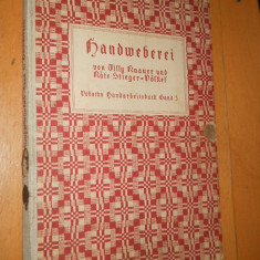 HANDWEBEREI - Tilly Knauer, Käte S.-Voelkel - 1937 - CARTE IN LIMBA GERMANA