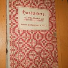 HANDWEBEREI - Tilly Knauer, Käte S.-Voelkel - 1937 - CARTE IN LIMBA GERMANA - Carte in germana