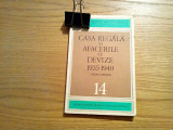 CASA REGALA si AFACERILE CU DEVIZE * 1935-1940 - Costin Murgescu - 1970, 163 p., Alta editura