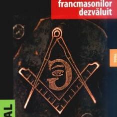 Codul Francmasonilor dezvaluit - Robert L. D. Cooper - Carte Hobby Masonerie