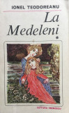 LA MEDELENI - Ionel Teodoreanu (volumul 1)