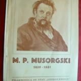 V.Cristian -75 Ani de la moartea lui M.P. Mussorgski -Ed. 1956 Ed.Filarmonicii - Carte Arta muzicala