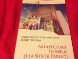 AUGUSTIN IOAN ȘI ARHIEP. CHRYSOSTOMOS, ARHITECTURĂ ÎN BIBLIE ȘI LA SF. PĂRINȚI