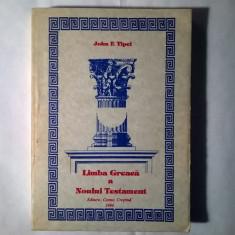 John F. Tipei – Limba greaca a Noului Testament