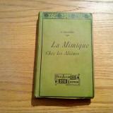 LA MIMIQUE CHEZ LES ALIENES - G. Dromard - Paris, 1909, 284 p.