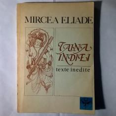 Mircea Eliade - Taina Indiei - Filosofie