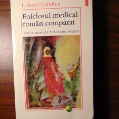 Folclorul medical roman comparat - I.-Aurel Candrea (Polirom, 1999)