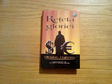 OLIMPIAN UNGHEREA - Reteta Gloriei - 2004, 568 p., Alta editura