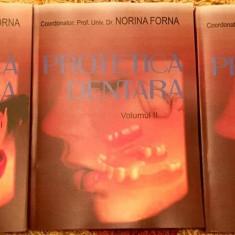 Tratat De Protetica Dentara - Norina Forna 2011 Vol. I + Vol. II OFERTA