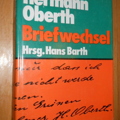 HERMANN OBERTH :BRIEFWESCHEL VOL 1 - HANS BARTH - CARTE IN LIMBA GERMANA - Carte in germana