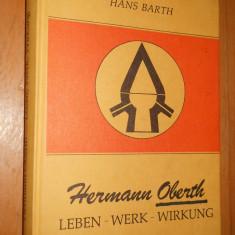 HERMANN OBERTH : LEBEN -WERK-WIRKUNG - HANS BARTH - CARTE IN LIMBA GERMANA