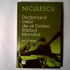Ian V. Hogg – Dictionarul celui de-al Doilea Razboi Mondial - Istorie