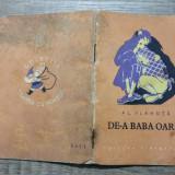 De-a baba oarba - Al. Vlahuta/ ilustratii Tatiana Brindus/ Traista cu povesti - Carte de povesti