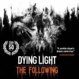 Joc software Dying Light: The Following - Enhanced Edition PC