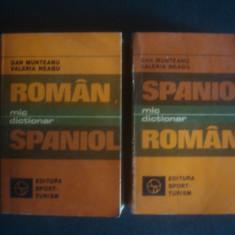 DAN MUNTEANU, VALERIA NEAGU - MIC DICTIONAR ROMAN SPANIOL SI SPANIOL ROMAN 2 vol Altele
