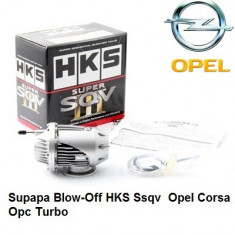 Supapa Blow-Off HKS Ssqv 3 Opel Corsa Opc Turbo - Blow Off Valve