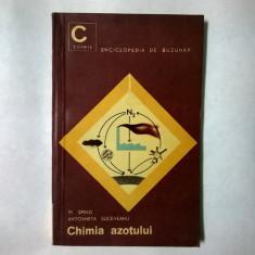 M. Spinzi, A. Suceveanu - Chimia azotului - Carte Chimie