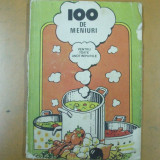 100 meniuri pentru toate anotimpurile Bucuresti 1987