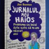 Jurnalul meu haios - Jim Benton / C8P - Carte de povesti