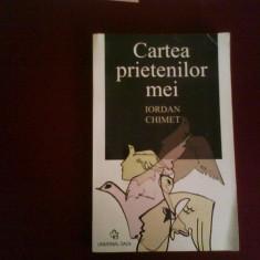 Iordan Chimet Cartea prietenilor mei, ed. princeps - Carte Cinematografie