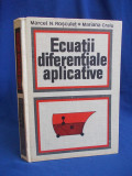 MARCEL N. ROSCULET - ECUATII DIFERENTIALE APLICATIVE - ACADEMIA ROMANA - 1979