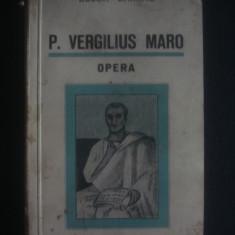 BUJOR, CHIRIAC - P. VERGILIUS MARO OPERA {1939} - Carte veche